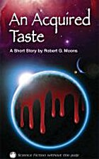 An Aquired Taste by Robert Moons