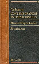 El unicornio by Manuel Mujica Láinez
