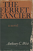 The Ferret Fancier by Anthony C. West