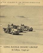 Long Range Desert Group in Libya, 1940-41…