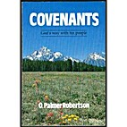 Covenants: God's way with his people by O.…