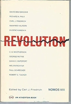 Revolution. (NOMOS VIII) Yearbook of the…
