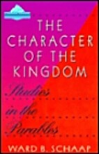 The Character of the Kingdom: Studies in the…