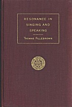 Resonance in Singing and Speaking by Thomas…