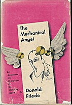 The Mechanical Angel: His Adventures and…