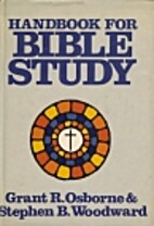 Handbook for Bible Study by Grant R. Osborne