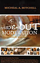 Inside-Out Moderation by Michael Mitchell