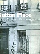 Sutton Place. Uncommon Community by the…