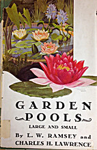 Garden Pools Large and Small by Charles H.…