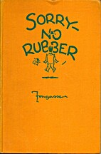 SORRY-NO RUBBER by Fougasse