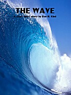 The Wave by Dan H. Kind