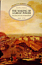 The making of a great power : late Stuart…