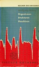 Organismen, Strukturen, Maschinen by…