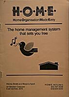 H.O.M.E. : Home organisation made easy; the…