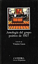 Antologia Del Grupo Poetico Del 1927 by…