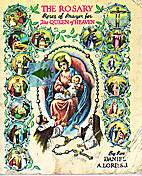 The Rosary: Roses of Prayer for the Queen of…