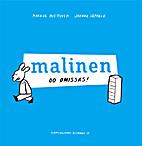 Malinen : oo omissas! by Markus Miettinen