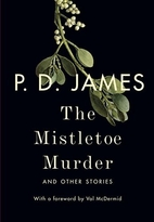 The Mistletoe Murder and Other Stories by P.…