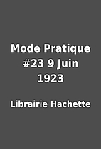 Mode Pratique #23 9 Juin 1923 by Librairie…