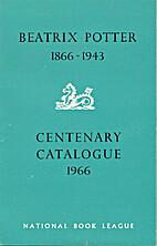 Beatrix Potter, 1866-1943, centenary…