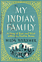My Indian Family by Hilda Wernher