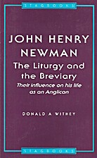 John Henry Newman: The Liturgy and the…