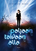 Paljaan taivaan alla by Veronica Rossi