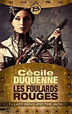 Lady Bang and The Jack - Les Foulards rouges…