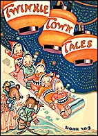 Twinkie Town Tales, Book No. 3