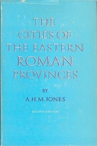 Cities of the Eastern Roman Provinces by A.…