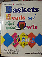 Baskets, Beads, & Black Walnut Owls:…