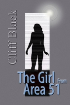 The Girl From Area 51 by Cliff Black