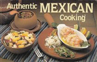 Authentic Mexican Cooking by Susan Vollmer