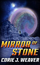 Mirror of Stone by Corie Weaver