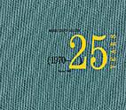 Margo Leavin Gallery 25 Years Vol. 1…