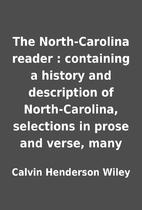 The North-Carolina reader : containing a…