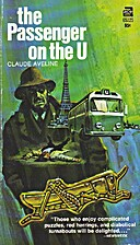 The Passenger on the U by Claude Aveline