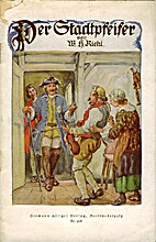 Der Stadtpfeifer by Wilhelm Heinrich Riehl