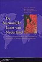 De bestuurlijke kaart van Nederland : het…