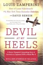 Devil at My Heels: A Heroic Olympian's…