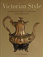 Victorian Style by David Crowley