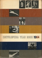 ENCYCLOPEDIA YEAR BOOK 1964 by Lowell L.…