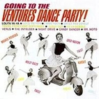 Going to the Ventures Dance Party by The…