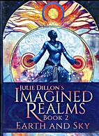 Julie Dillon's Imagined Realms: Book 2,…