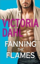 Fanning the Flames by Victoria Dahl