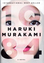 1Q84 : a novel by Haruki Murakami