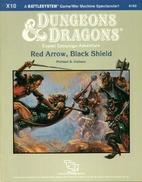 Red Arrow, Black Shield by Michael Dobson