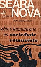 Sobre o Humanismo na Sociedade Comunista by…