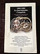 1492-1992: La interminable Conquista by…