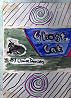 Ghost Cat by Claire Daniels